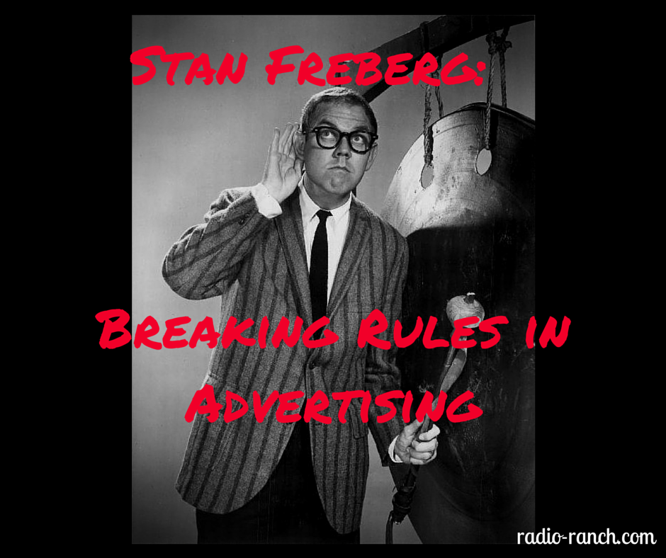 Stan Freberg: Breaking Rules in Advertising