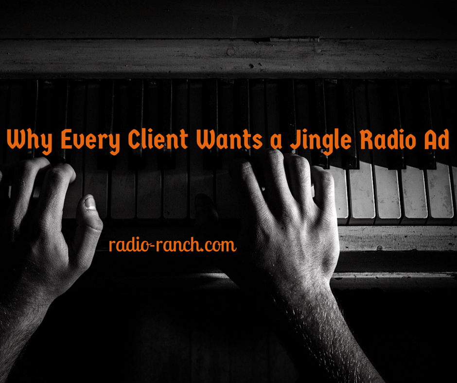 Why Every Client Wants a Jingle Radio Ad