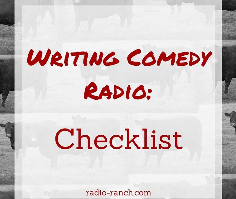 Writing Comedy Radio: Checklist